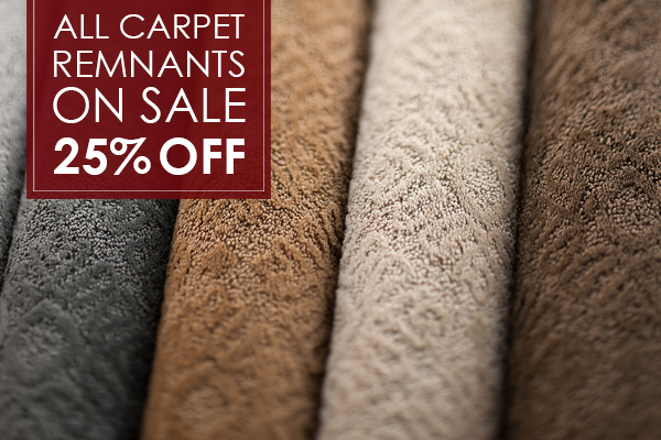 All carpet remnants on sale! 25% OFF!
