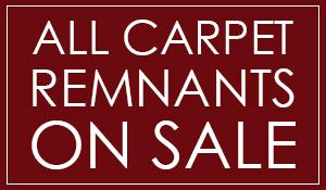 All carpet remnants on sale! 25% OFF!